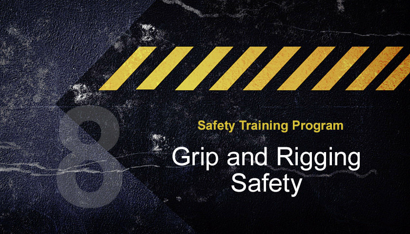 Grip-and-Rigging-Safety
